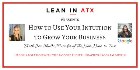 How to Use Your Intuition to Grow Your Business tickets