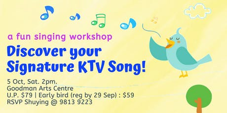 Discover your Signature KTV Song! tickets