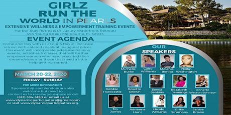 GIRLZ RUN THE WORLD IN PEARLS EMPOWERMENT & WELLNESS RETREAT tickets