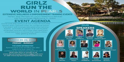 GIRLZ RUN THE WORLD IN PEARLS EMPOWERMENT & WELLNESS RETREAT