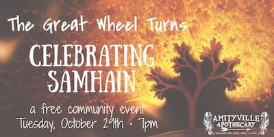 The Great Wheel Turns: Celebrating Samhain