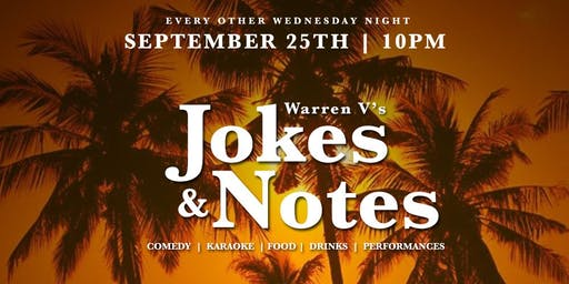 Warren V's Jokes & Notes LA (Comedy/Karaoke Night)