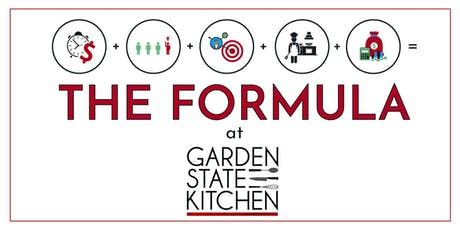 The Formula at Garden State Kitchen- Week 4: Customer Connections tickets