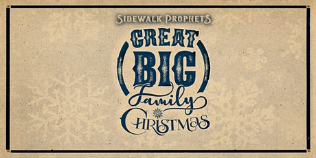 Sidewalk Prophets -Great Big Family Christmas - Indianapolis, IN tickets