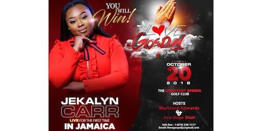 JEKALYN CARR LIVE IN JAMAICA!
