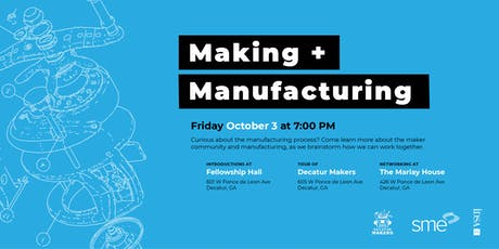 Making + Manufacturing tickets