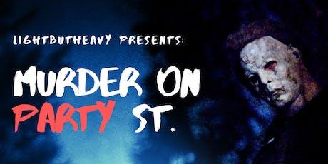 Murder on Party St. tickets