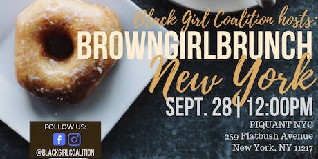 Black Girl Coalition Hosts: #BrownGirlBrunch (New York, NY) tickets