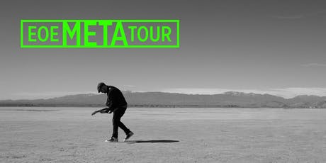 EOE META TOUR - Newcastle tickets