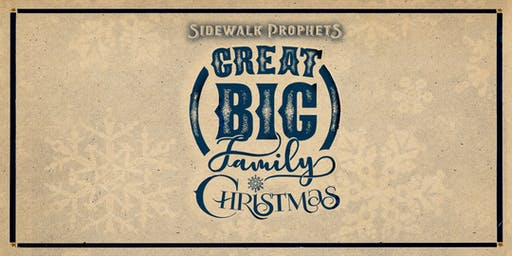 Sidewalk Prophets -Great Big Family Christmas - Monroe, NC