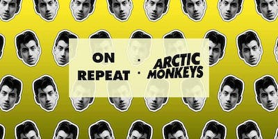 On Repeat: Arctic Monkeys Night - MELB