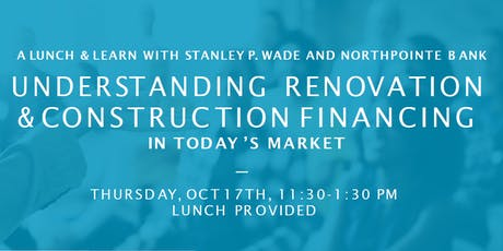UNDERSTANDING RENOVATION & CONSTRUCTION FINANCING IN TODAY'S MARKET tickets