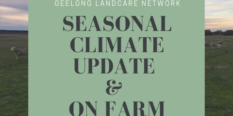 Seasonal Weather Update & On Farm Decision Making