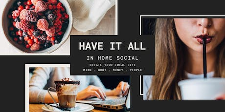 Your Ideal Life - Have it All Social tickets