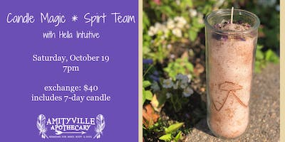 Candle Magic, Spirit Team. Led by Hella Intuitive