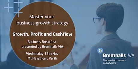 "Brentnalls WA presents: ""Growth, Profit and Cashflow"" Business Breakfast tickets"