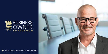"""Business Owner Boardroom - """"The Four Futures of Business"""" tickets"""