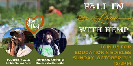 Fall In Love With Hemp: Education & Edibles tickets