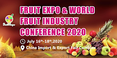 Fruit Expo & World Fruit Industry Conference 2020  tickets