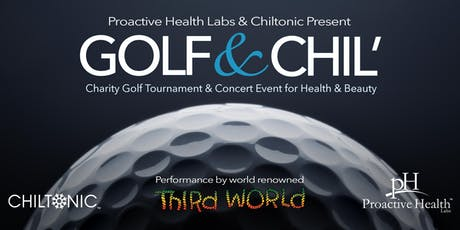 1st Annual Golf & Chil' Charity Golf Tournament + Concert tickets