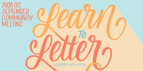 AIGA OC September Community Meeting: Learn to Letter with Kelli W. tickets
