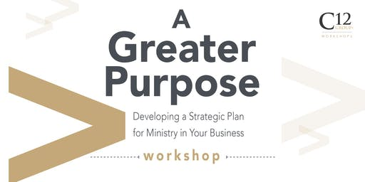 A Greater Purpose Workshop