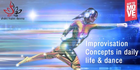 Workshop: Improvisation Concepts in Daily Life & Dance tickets