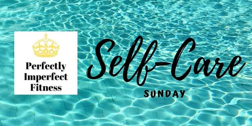 Perfectly Imperfect Fitness Self-Care Sunday - Sleep
