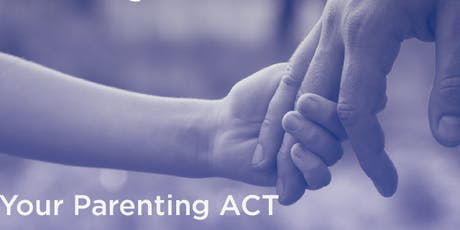Your Parenting ACT, Evening, October 2019 tickets