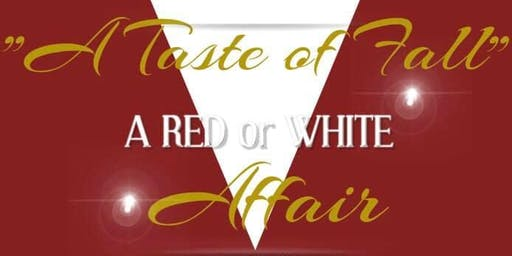 A Taste of Fall: A Red or White Affair