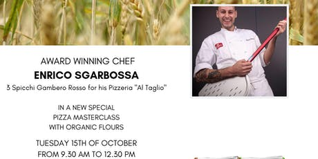 ORGANIC FLOURS WITH MASTER PIZZA CHEF ENRICO SGARBOSSA tickets