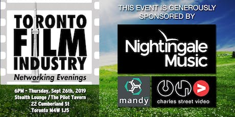 FALL/SEPTEMBER Toronto FILM and TV NETWORKING Evening tickets