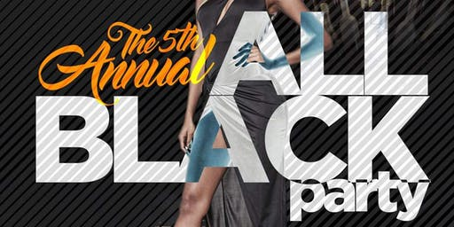 5th Annual All Black Party