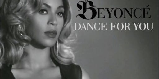 Strut Don't Stress: Beyoncé - DANCE FOR YOU