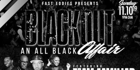 The Blackout w/ TEAM FAMILIAR & EU Feat SUGAR BEAR tickets