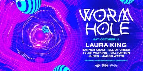 Wormhole ✜ Laura King tickets