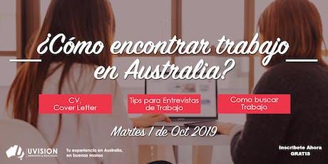 Como Encontrar Trabajo en Australia tickets