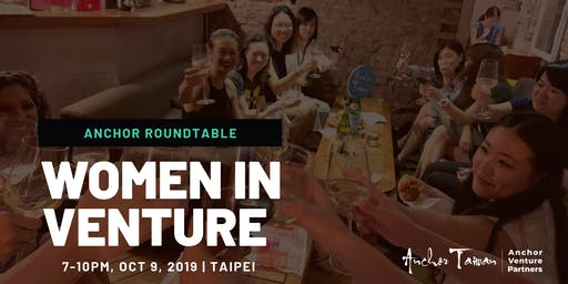 Anchor Roundtable: Women in Venture (IV)