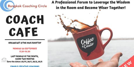 COACH CAFE by Bangkok Coaching Circle  tickets