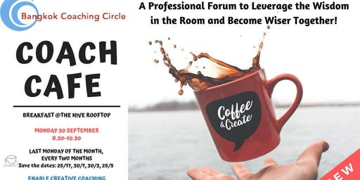 COACH CAFE by Bangkok Coaching Circle