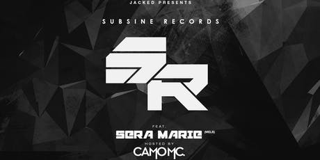 Jacked Presents - Subsine Records - Featuring Sera Marie (Melb) tickets