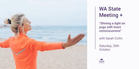 """WA State Meeting + """"Shining a light on yoga with heart consciousness"""" tickets"""