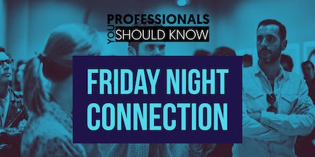 Friday Connections (Intimate Networking) tickets