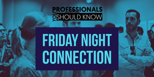 Friday Connections (Intimate Networking)
