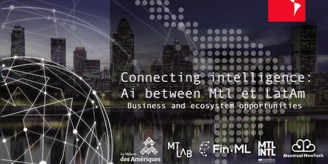 Connecting intelligence: AI between Montreal & Latin America tickets