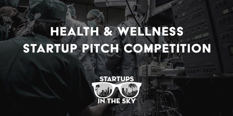 Health & Wellness Pitch Competition tickets
