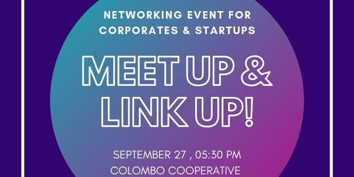 MEET UP & LINK UP 3 : A Networking event - September