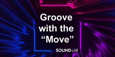 """Groove with the """"Move"""" tickets"""