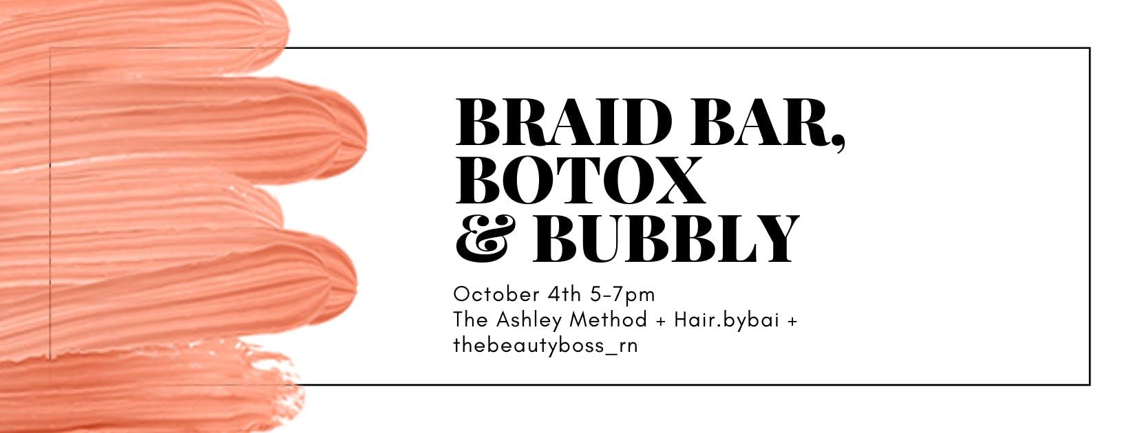 Braid Bar, Botox & Bubbly