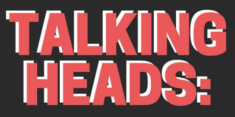 Talking Heads: Find Out What Makes a Great Program and a Great Presenter tickets